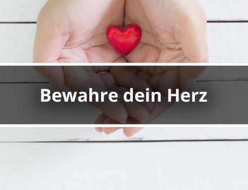 Bewahre dein Herz